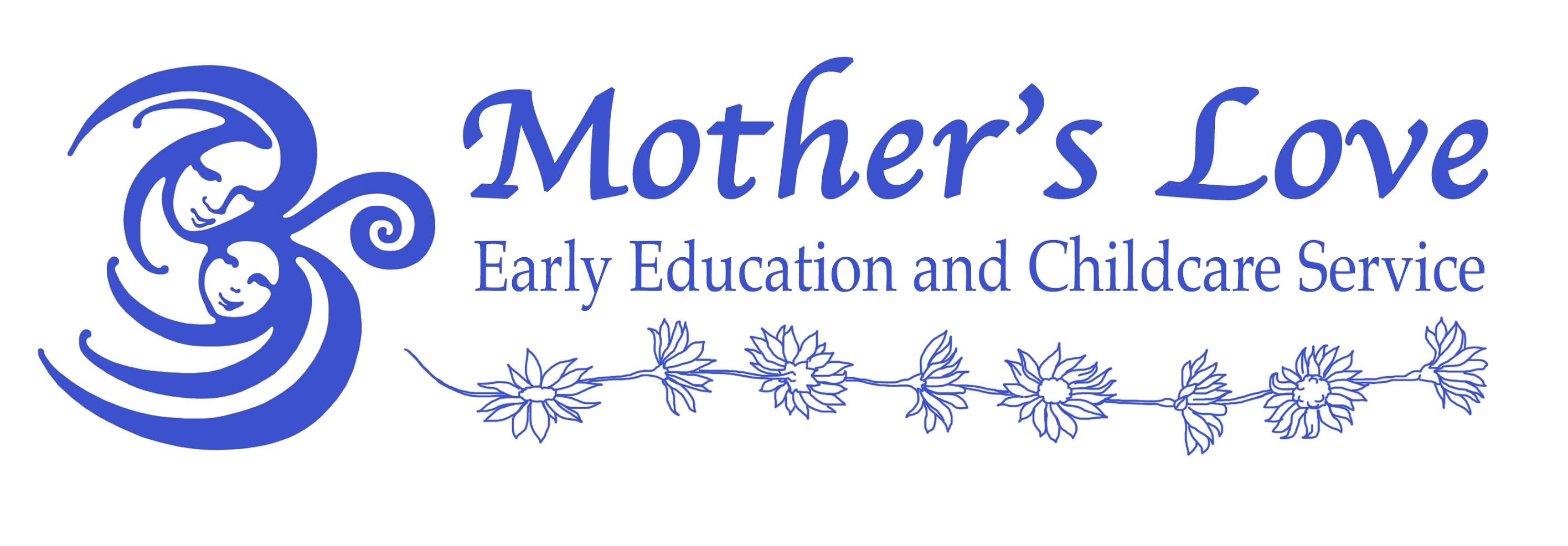Mother's Love Early Education and Childcare Service